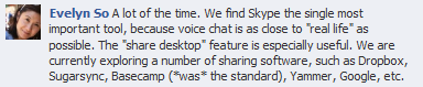 Facebook comment on why Skype and other tools are useful