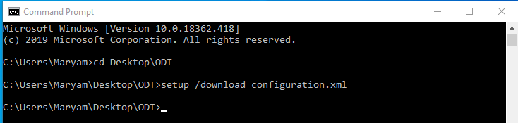 Image shows the Command Prompt box once the download is complete. The contents are: Microsoft Windows [Version 10.0.1776.437] (c) 2018 Microsoft Corporation. All rights reserved. c:\Users\Maryam>cd Desktop\ODT c:\Users\Maryam> Desktop\ODT>setup /download configuration.xml c:\Users\Maryam> Desktop\ODT>